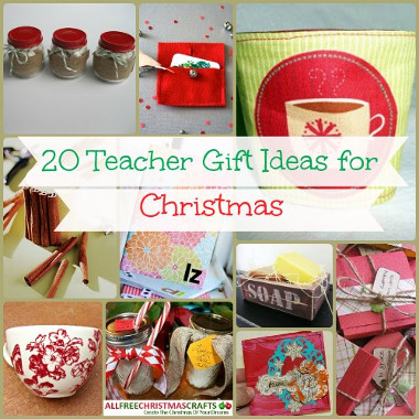 20 Teacher Gift Ideas for Christmas & 20 Teacher Gift Ideas for Christmas | AllFreeChristmasCrafts.com