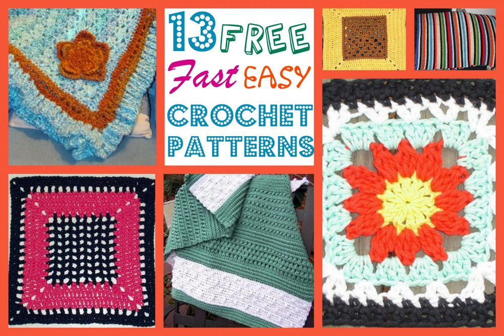 13 Free Fast Easy Crochet Patterns