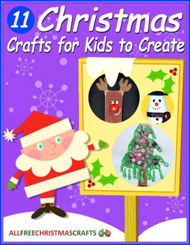 11 christmas crafts for kids to create free ebook for Free christmas crafts for kids