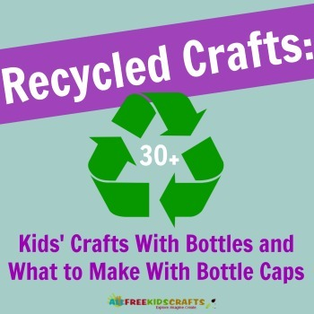 Recycled crafts kids 39 crafts with bottles and what to for Recycled crafts to sell