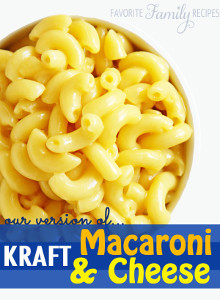 Copycat Kraft Mac and Cheese