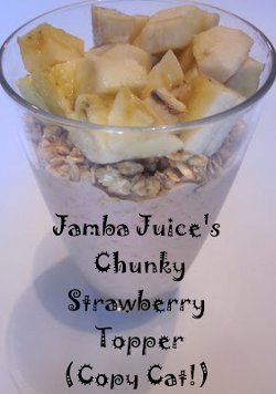 Copycat Jamba Juice Chunky Strawberry Topper