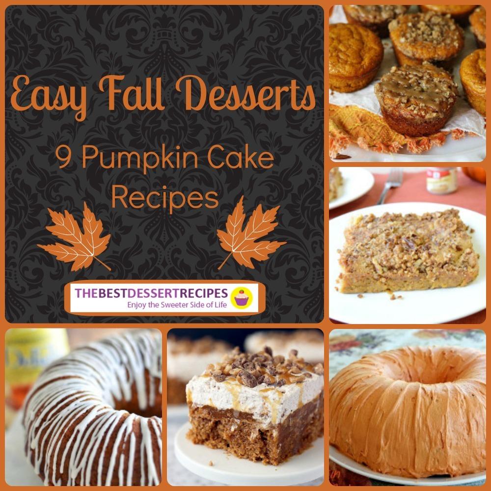 Easy Fall Desserts: 9 Pumpkin Cake Recipes