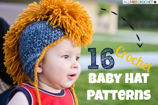 16 Crochet Baby Hat Patterns  e75d302a2ff
