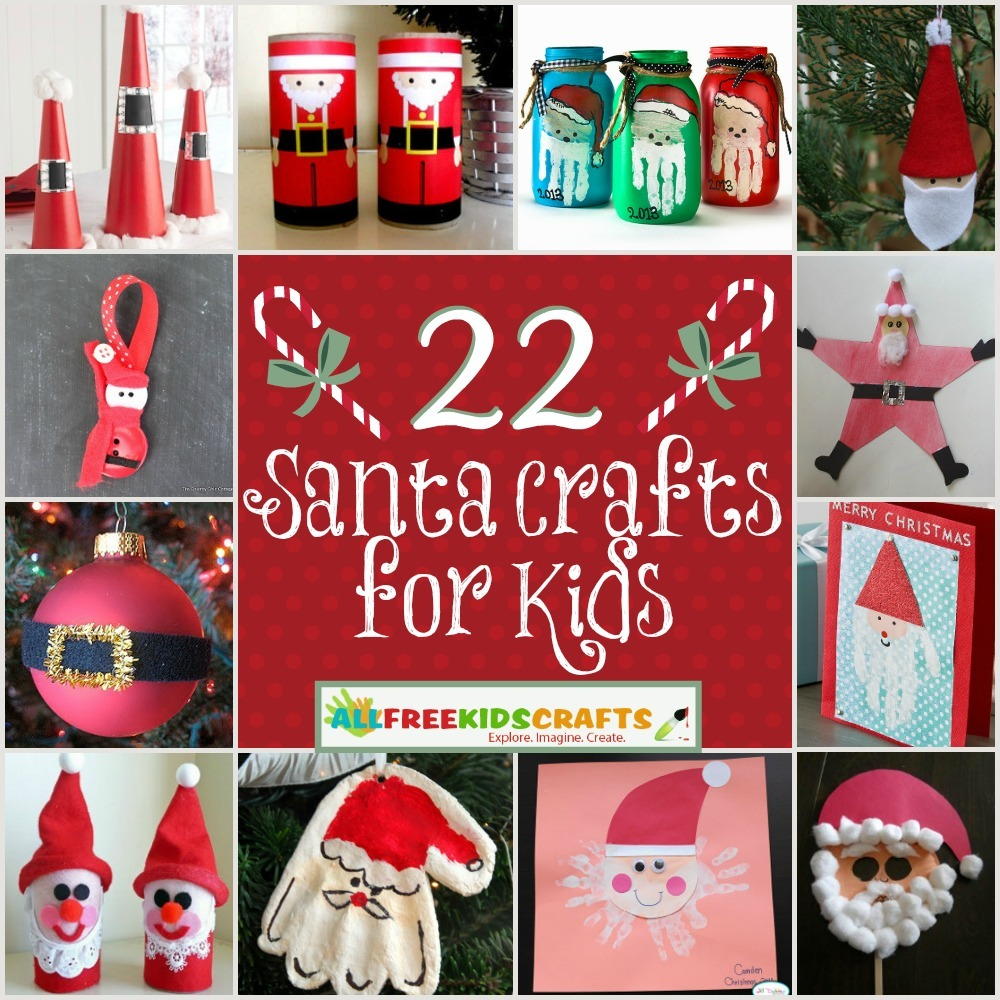 22 Santa Crafts For Kids Homemade Christmas Ornaments And Other