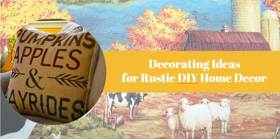 Decorating Ideas For Rustic Diy Home Decor Favequilts Com