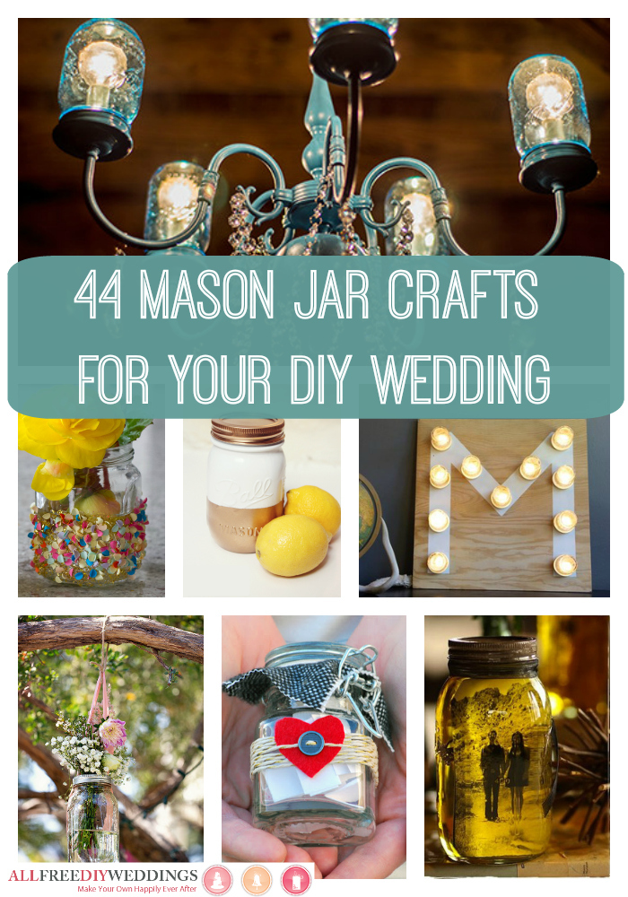 44 mason jar crafts for your diy wedding for Diy jar crafts