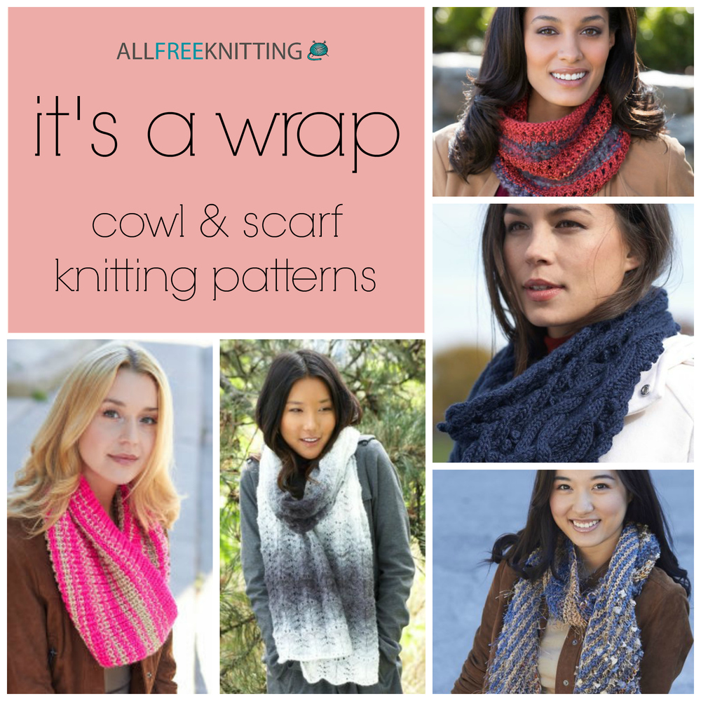 It S A Wrap 275 Cowl Scarf Knitting Patterns Allfreeknitting Com