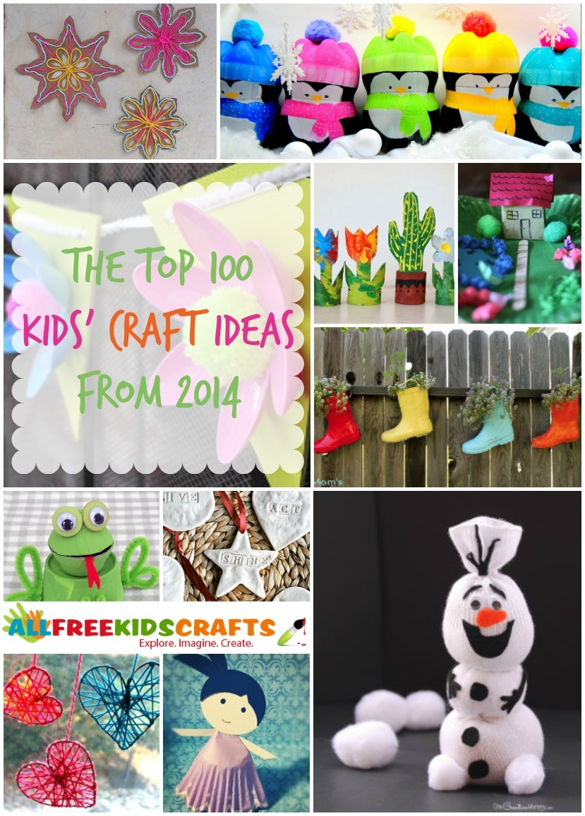 The Top 100 Kids Craft Ideas From 2014 Allfreekidscrafts Com