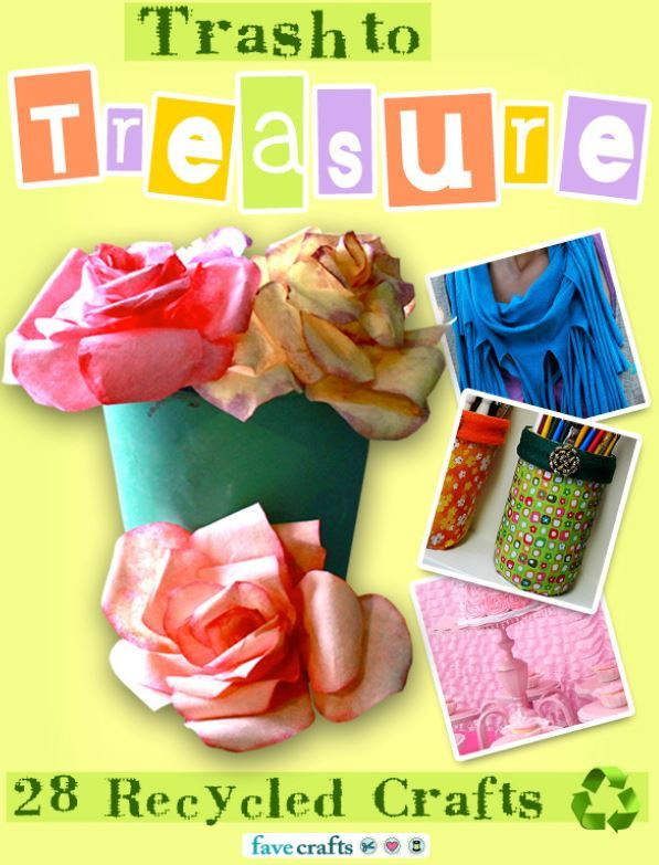 Quot Trash To Treasure 28 Recycled Crafts Quot Free Ebook