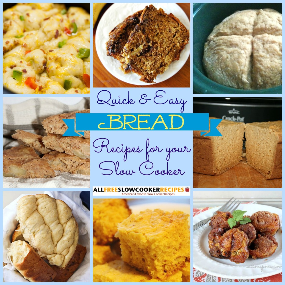 What We Re Reading Quick Slow Cooking: Fast Bread In A Slow Cooker: 16 Slow Cooker Bread Recipes