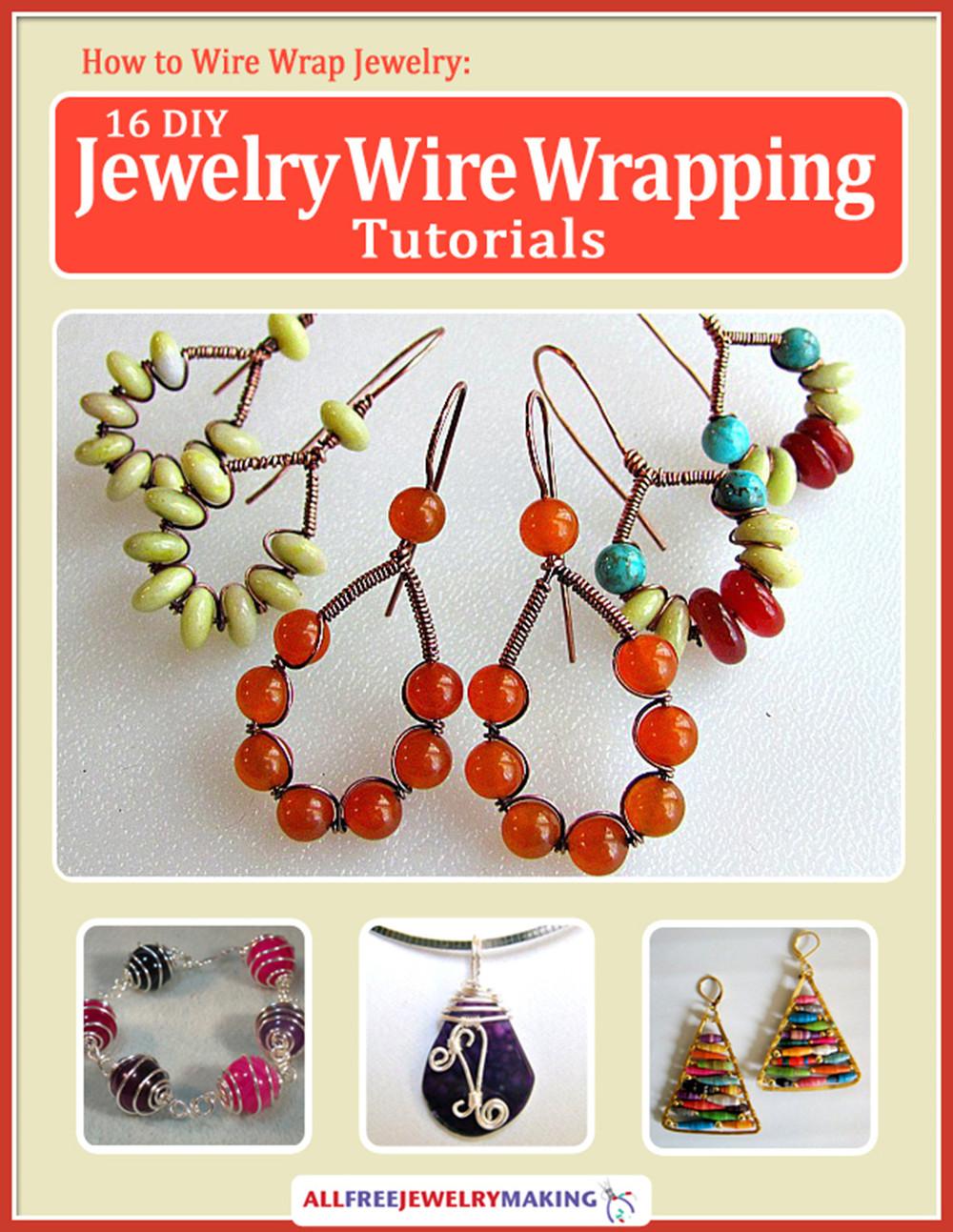 How To Wire Wrap Jewelry 16 Diy Jewelry Wire Wrapping Tutorials