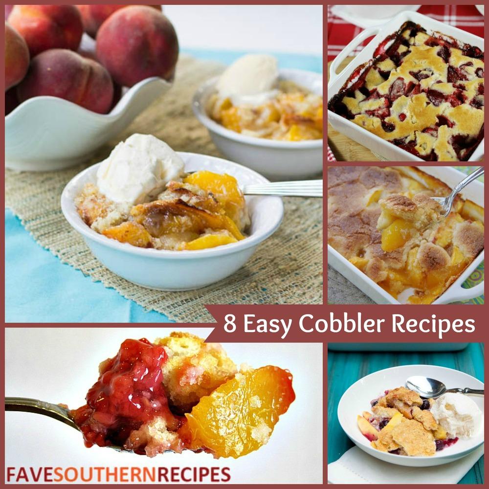 Easy Southern Recipes For Dessert: 8 Easy Cobbler Recipes