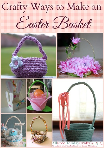 Crafty Ways to Make an Easter Basket