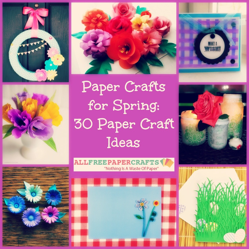 Paper Crafts For Spring 30 Paper Craft Ideas Allfreepapercrafts Com