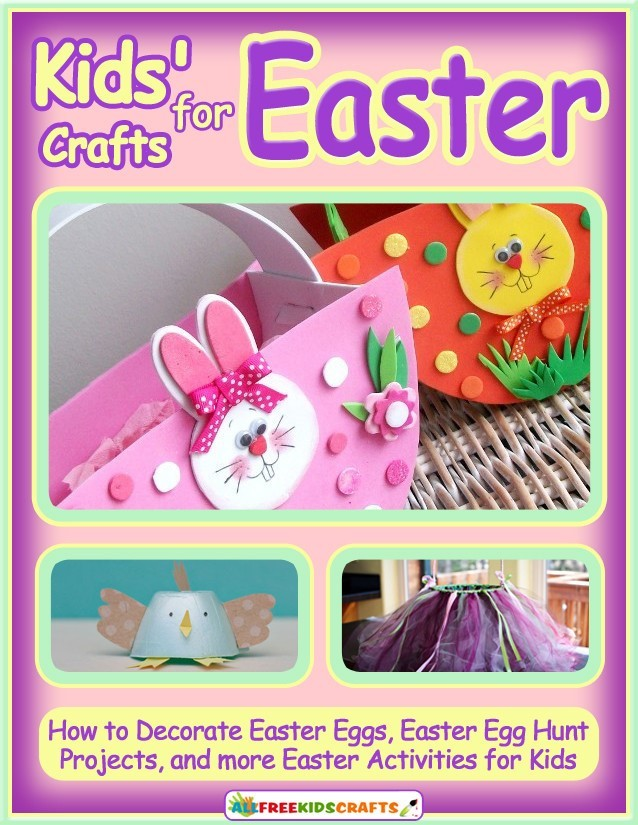 Kids Crafts For Easter How To Decorate Easter Eggs Easter Egg Hunt