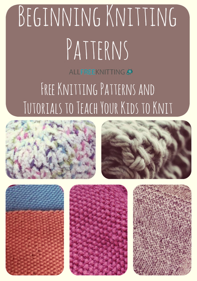 Learn Knitting Patterns : The Ultimate Guide to the Best Beginner Knitting Patterns AllFreeKnitting.com