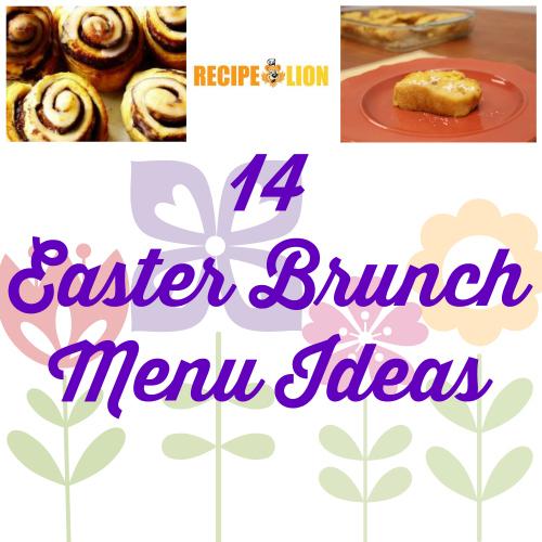 14 Easter Brunch Menu Ideas