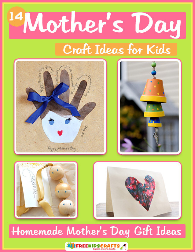 14 mother 39 s day craft ideas for kids homemade mother 39 s for Homemade mothers day gifts from toddlers