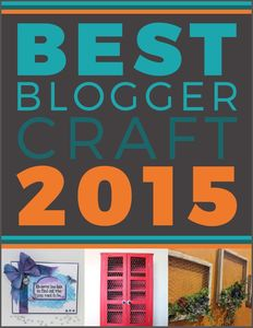 """The Best Blogger Craft Ideas 2015: Home Decor Ideas, DIY Jewelry, Easy Crochet Patterns and More"" free eBook"