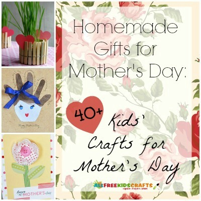 Homemade Gifts For Mother S Day 41 Kids Crafts For Mother S Day