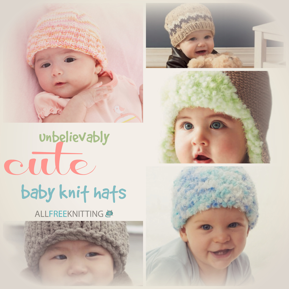 Free Baby Knitting Patterns Only : 31 Unbelievably Cute Baby Knit Hats AllFreeKnitting.com