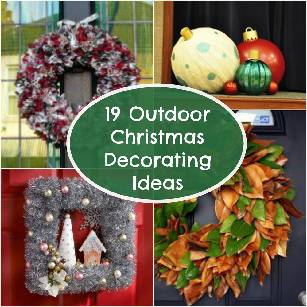 19 outdoor christmas decorating ideas Outdoor christmas decorations designs