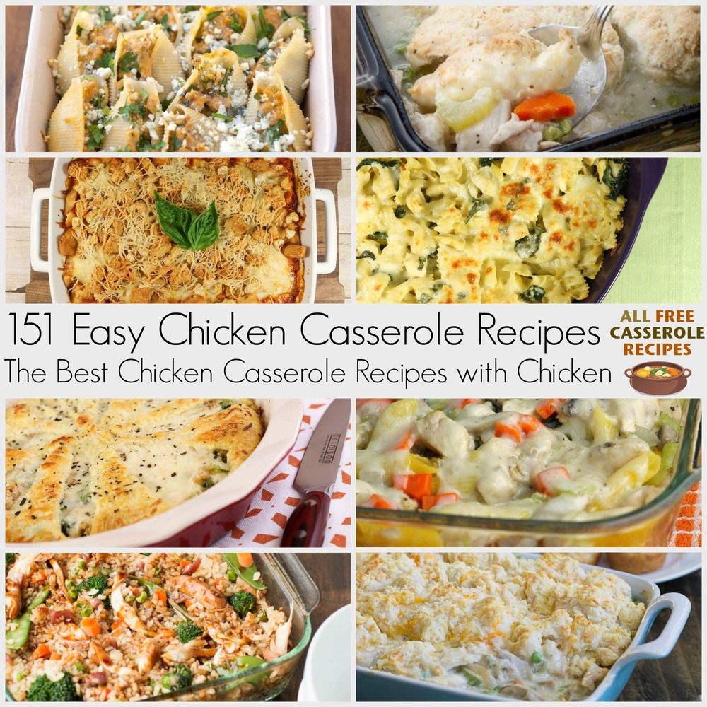 151+ Easy Chicken Casserole Recipes: The Best Casserole
