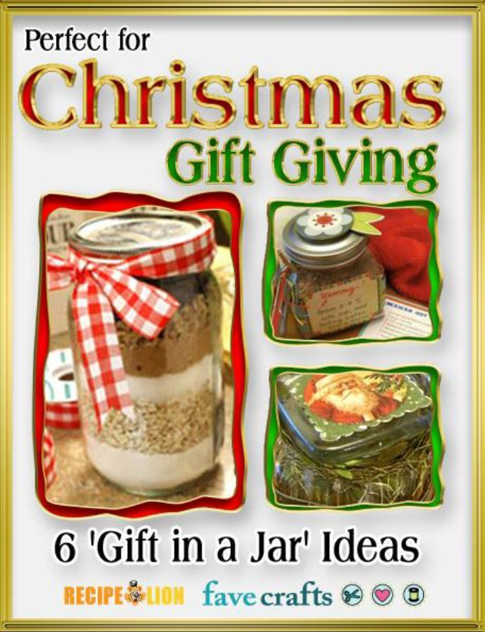 Perfect For Christmas Gift Giving 6 Gifts In A Jar Ideas Ebook Favecrafts Com