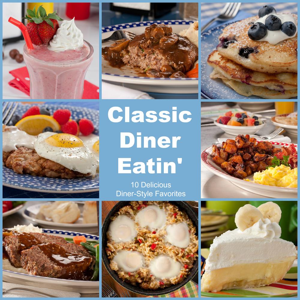 Classic Diner Eatin 10 Delicious Favorites Mrfood Com