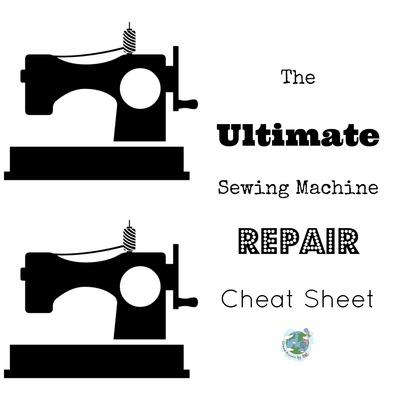 The Ultimate Sewing Machine Repair Cheat Sheet