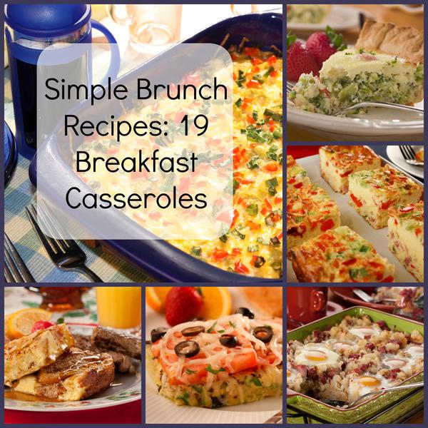 Simple Brunch Recipes: 19 Breakfast Casseroles