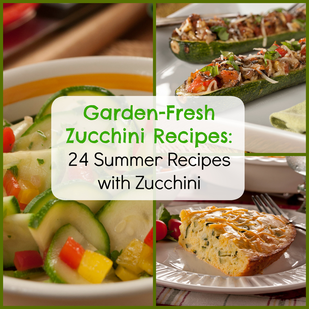 Garden-Fresh Zucchini Recipes: 24 Summer Recipes with ...