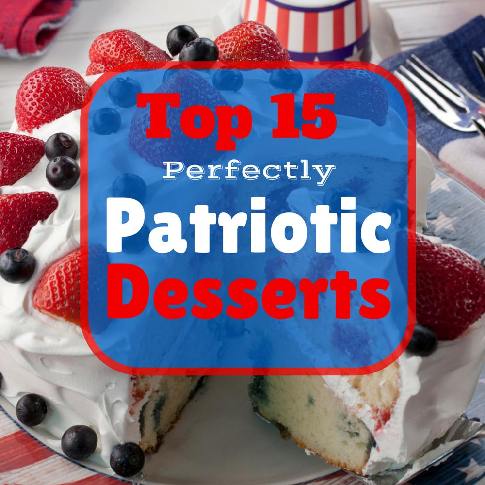 Top 15 Perfectly Patriotic Desserts Mrfood Com