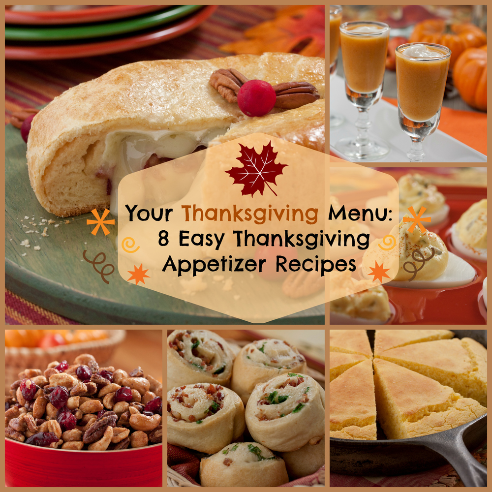 Your Thanksgiving Menu: 8 Easy Thanksgiving Appetizer