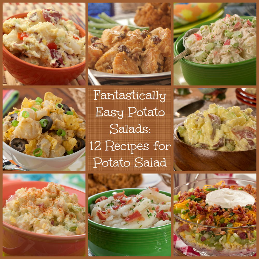 Fantastically Easy Potato Salads: 12 Recipes For Potato
