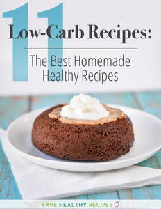 11 Low-Carb Recipes: The Best Homemade Healthy Recipes