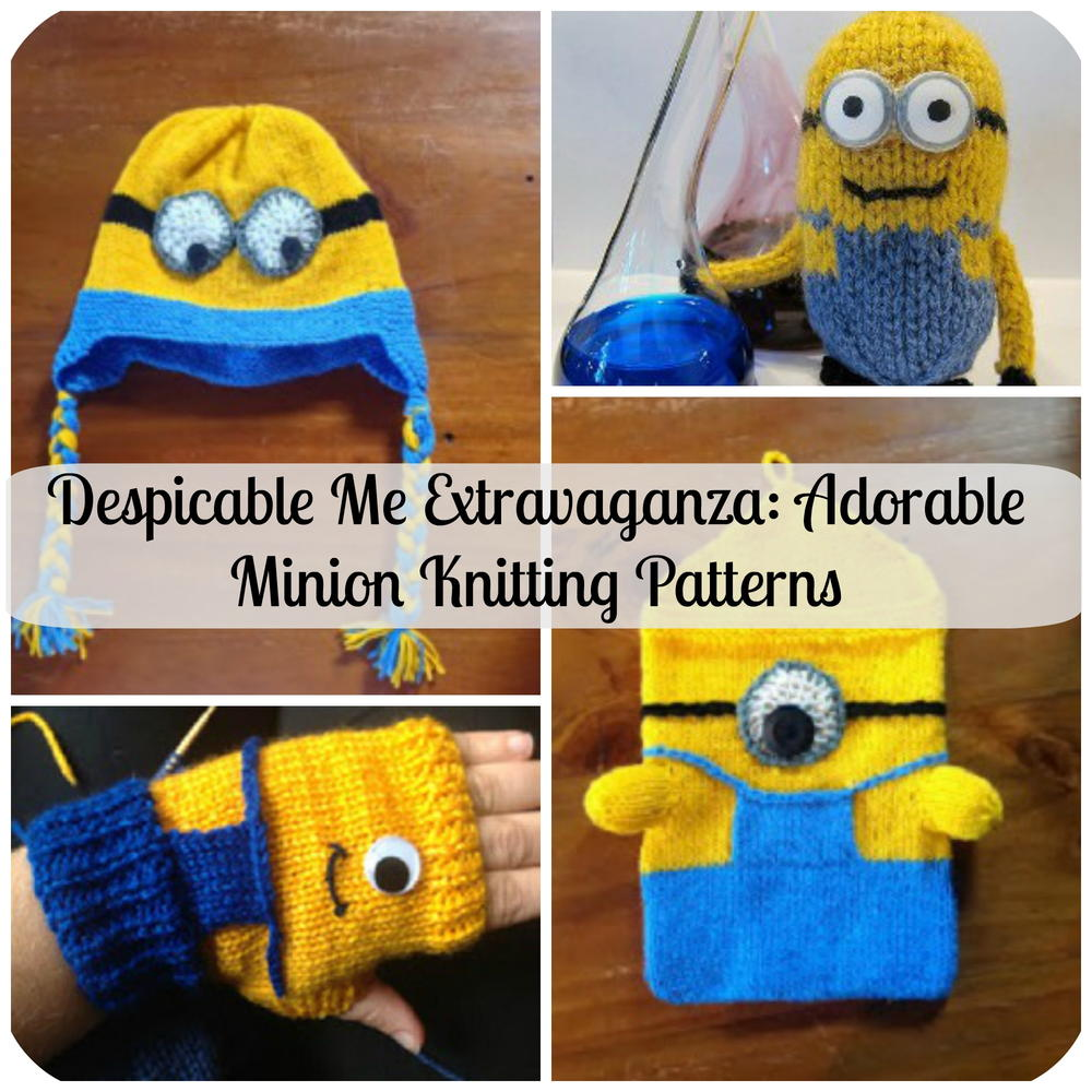 Despicable Me Extravaganza: Adorable Minion Patterns AllFreeKnitting.com