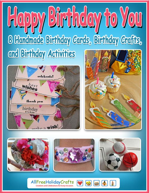 happy birthday to you 8 handmade birthday cards birthday crafts and birthday activities. Black Bedroom Furniture Sets. Home Design Ideas