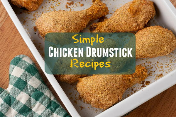 Easy dinner recipes with chicken drumsticks