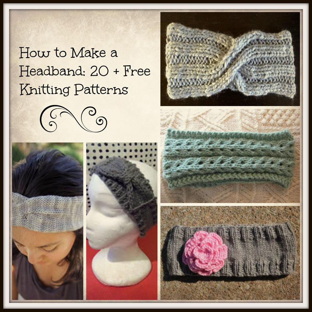 How To Make A Headband 20 Free Knitting Patterns