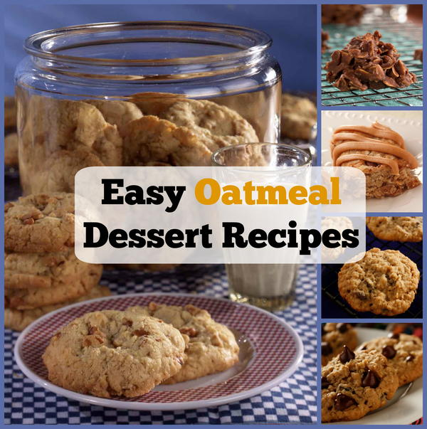 Quick easy desserts with oatmeal?