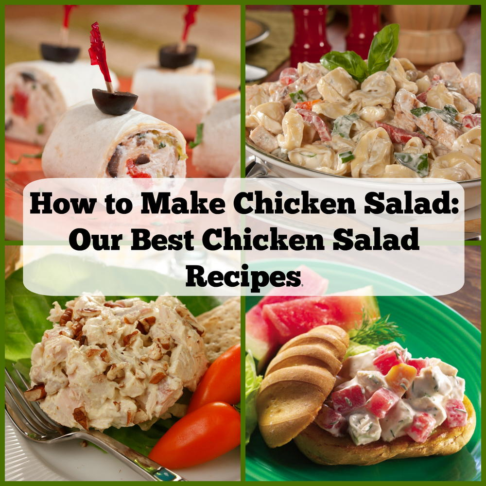 How To Make Chicken Salad: 15 Of Our Best Chicken Salad