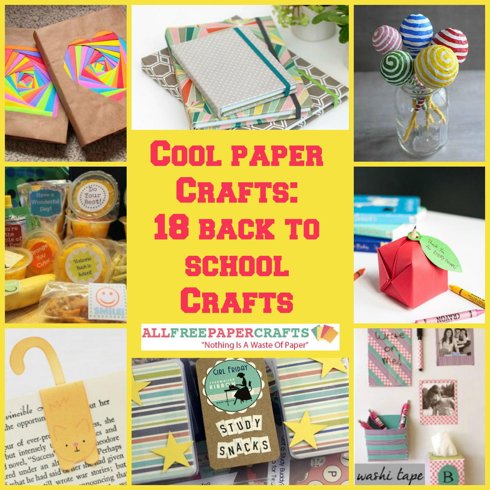 Cool Paper Crafts 18 Back To School Crafts
