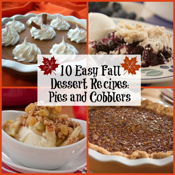 10 easy fall dessert recipes pies and cobblers