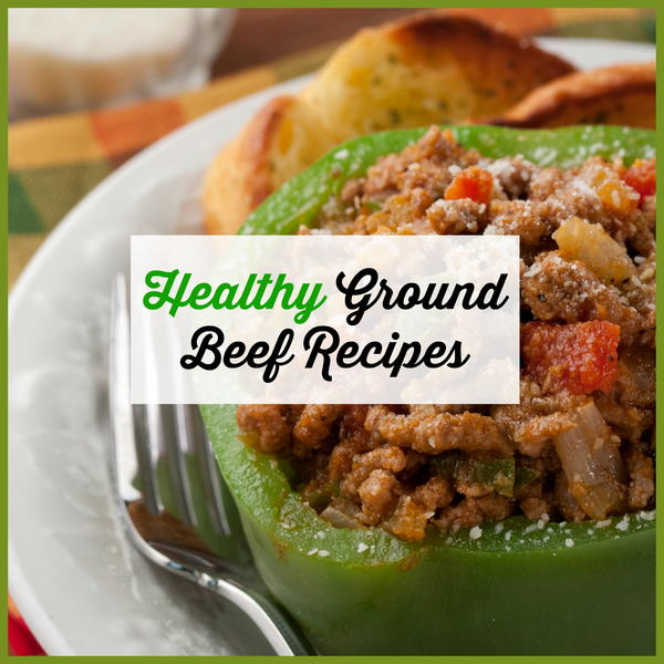 Healthy Ground Beef Recipes