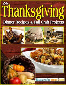 24 Thanksgiving Dinner Recipes and Fall Craft Projects free eBook