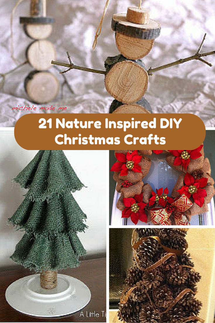 diy decorations crafts 21 nature inspired diy crafts allfreechristmascrafts