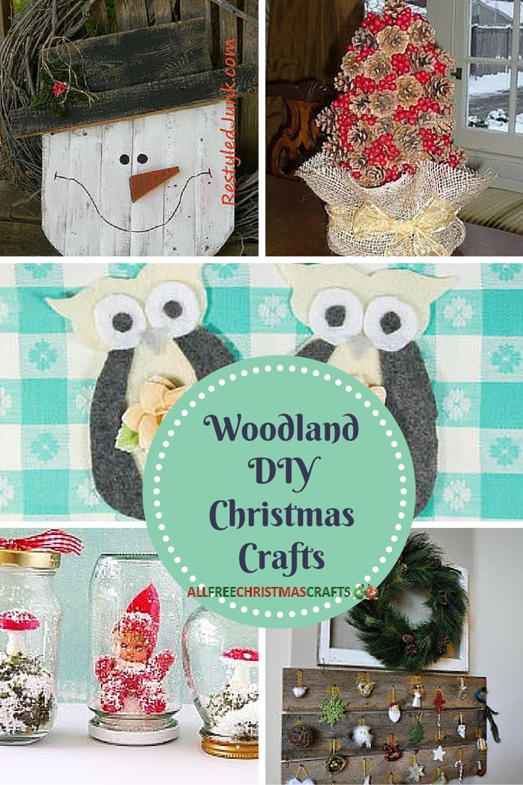 38 Woodland Diy Christmas Crafts Allfreechristmascrafts Com