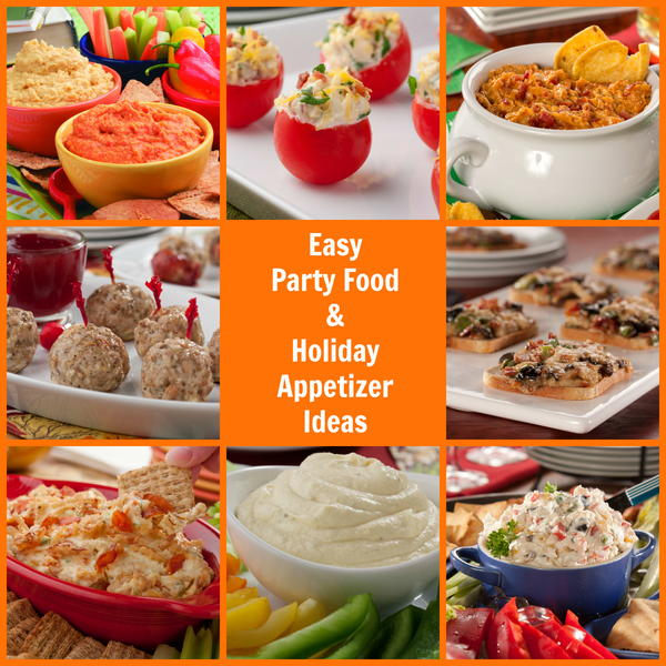 16 easy party food and holiday appetizer ideas for Easy food ideas for parties